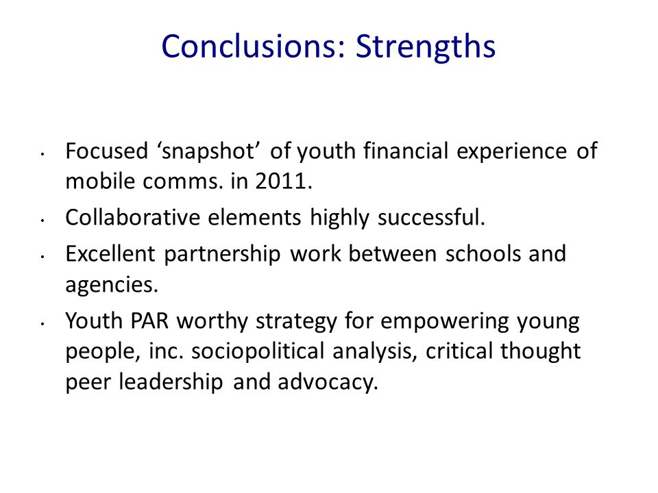 Conclusions: Strengths Focused 'snapshot' of youth financial experience of mobile comms.