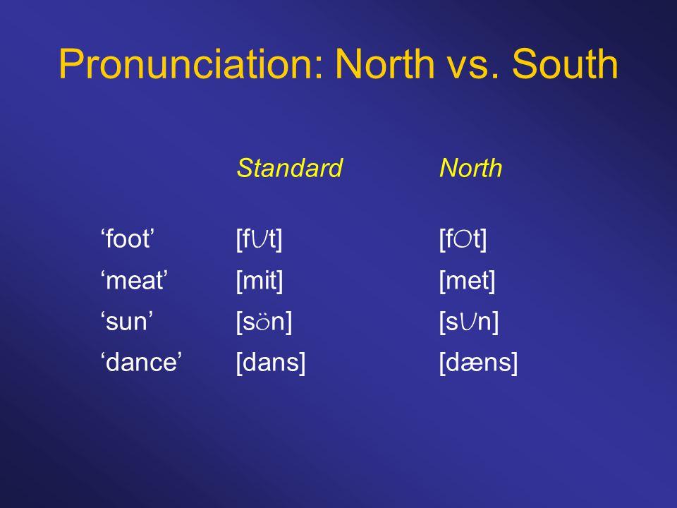 Pronunciation: North vs.