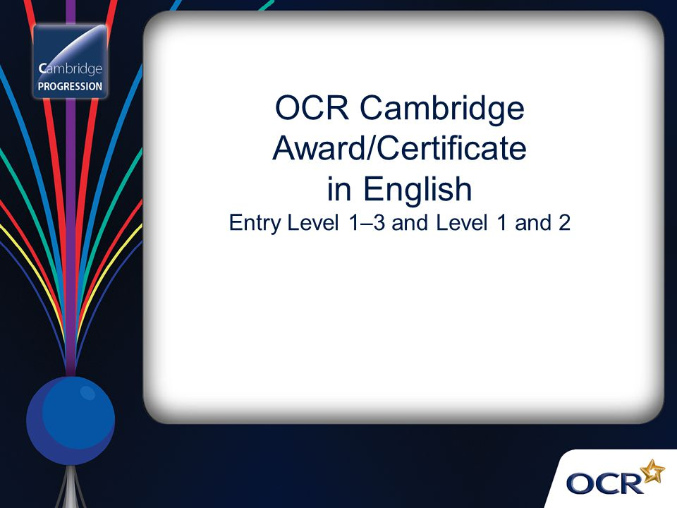 OCR Cambridge Award/Certificate in English Entry Level 1–3 and Level 1 and 2