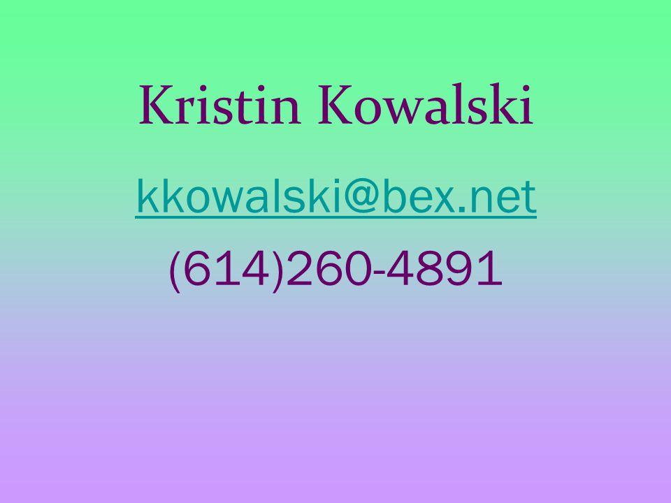 Kristin Kowalski kkowalski@bex.net (614)260-4891
