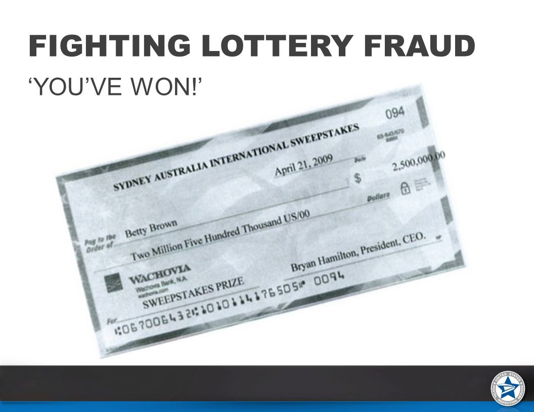 FIGHTING LOTTERY FRAUD 'YOU'VE WON!'