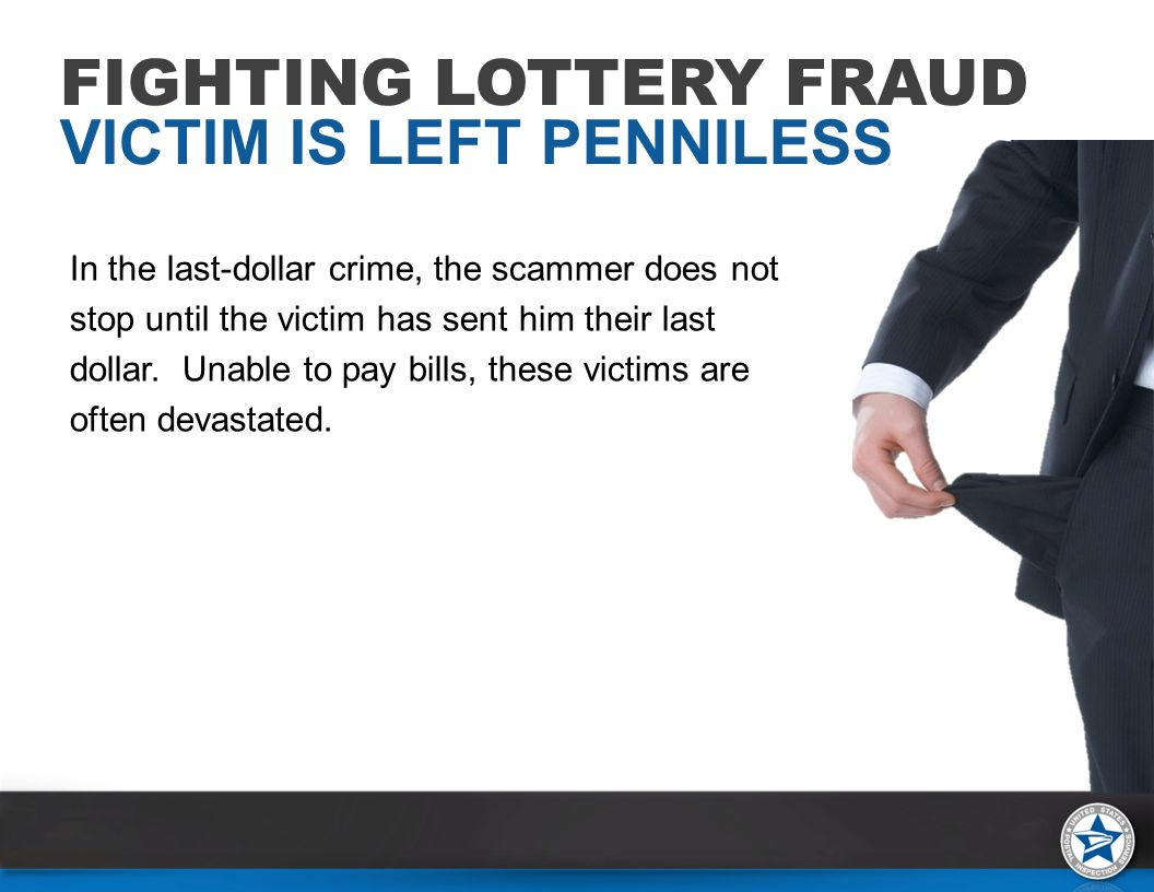 In the last-dollar crime, the scammer does not stop until the victim has sent him their last dollar.