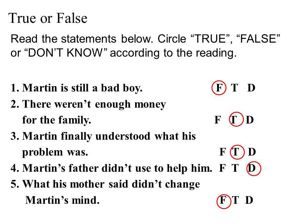 True or False Read the statements below.