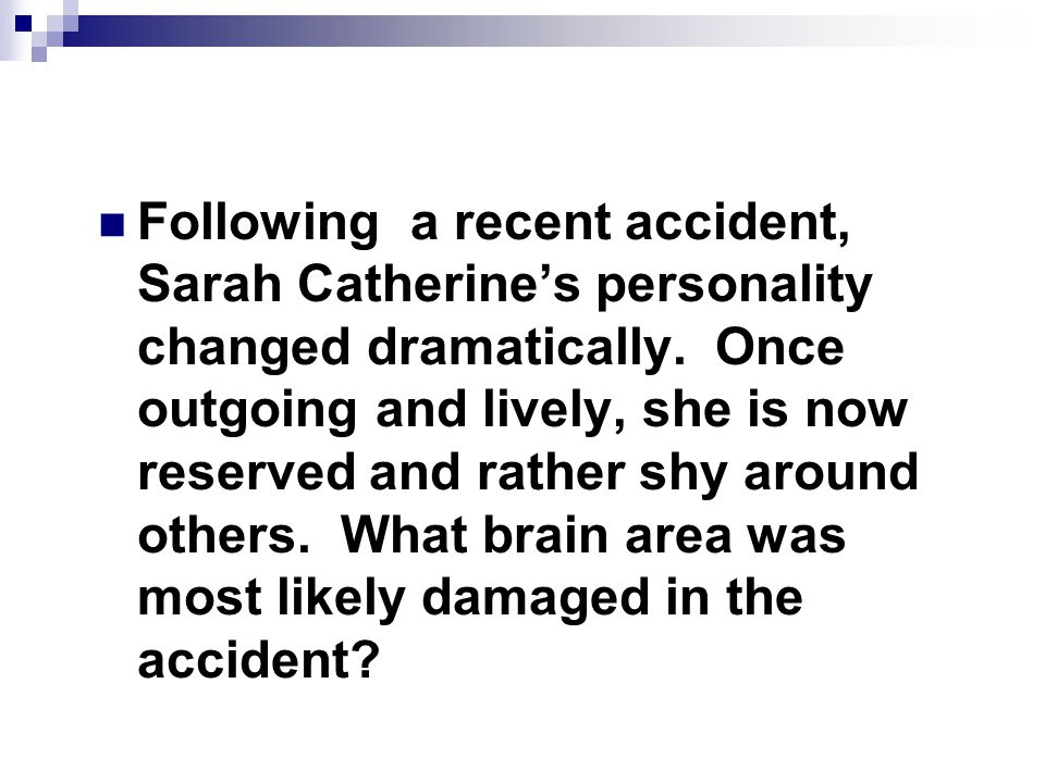 Answer Corpus Callosum Katherine is now a split-brain patient.