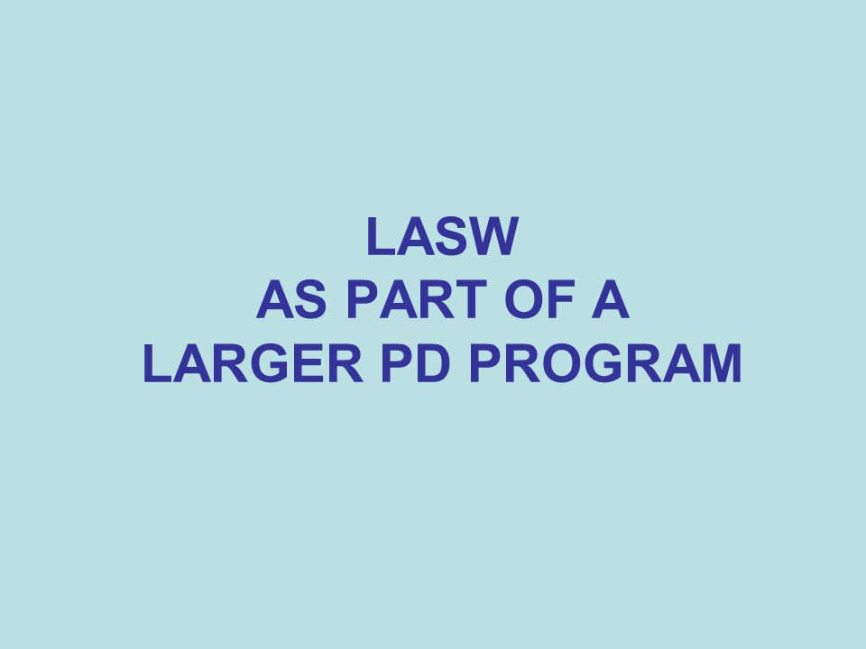 LASW AS PART OF A LARGER PD PROGRAM