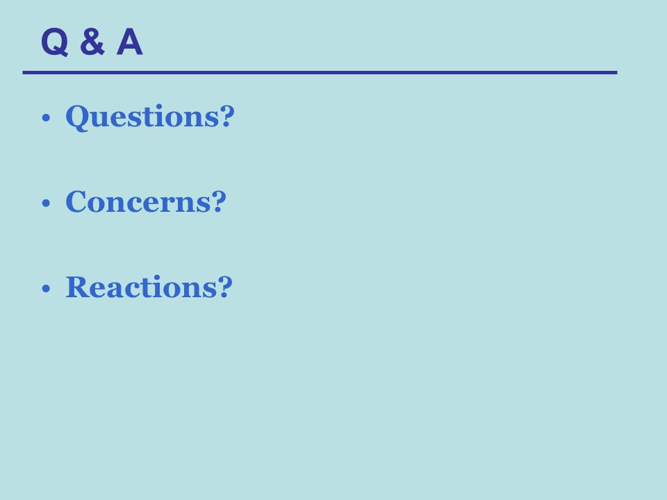 Q & A Questions Concerns Reactions
