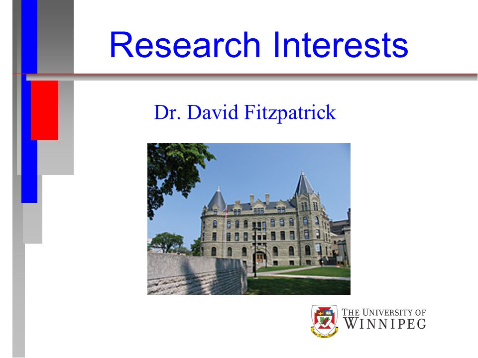 Dr. David Fitzpatrick Research Interests