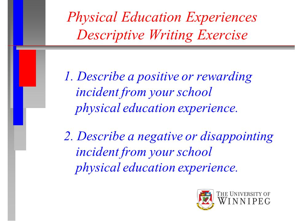 Physical Education Experiences Descriptive Writing Exercise 1.
