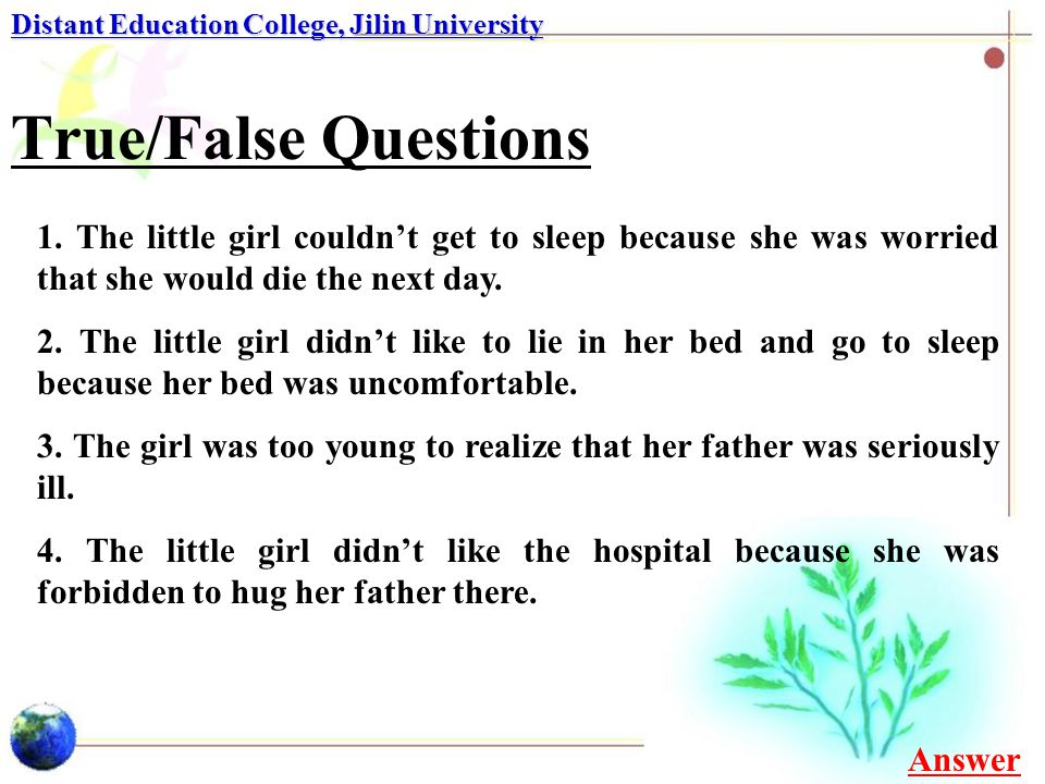 True/False Questions Distant Education College, Jilin University 1.