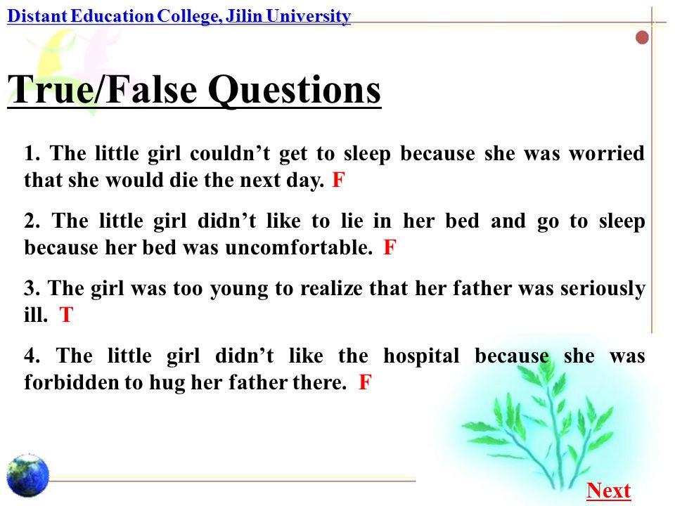 True/False Questions Distant Education College, Jilin University 5.