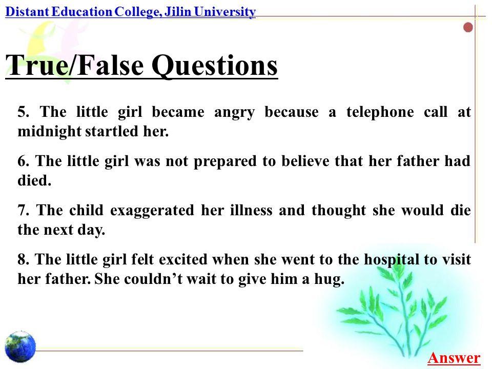 Multiple-choice Questions Distant Education College, Jilin University 2.