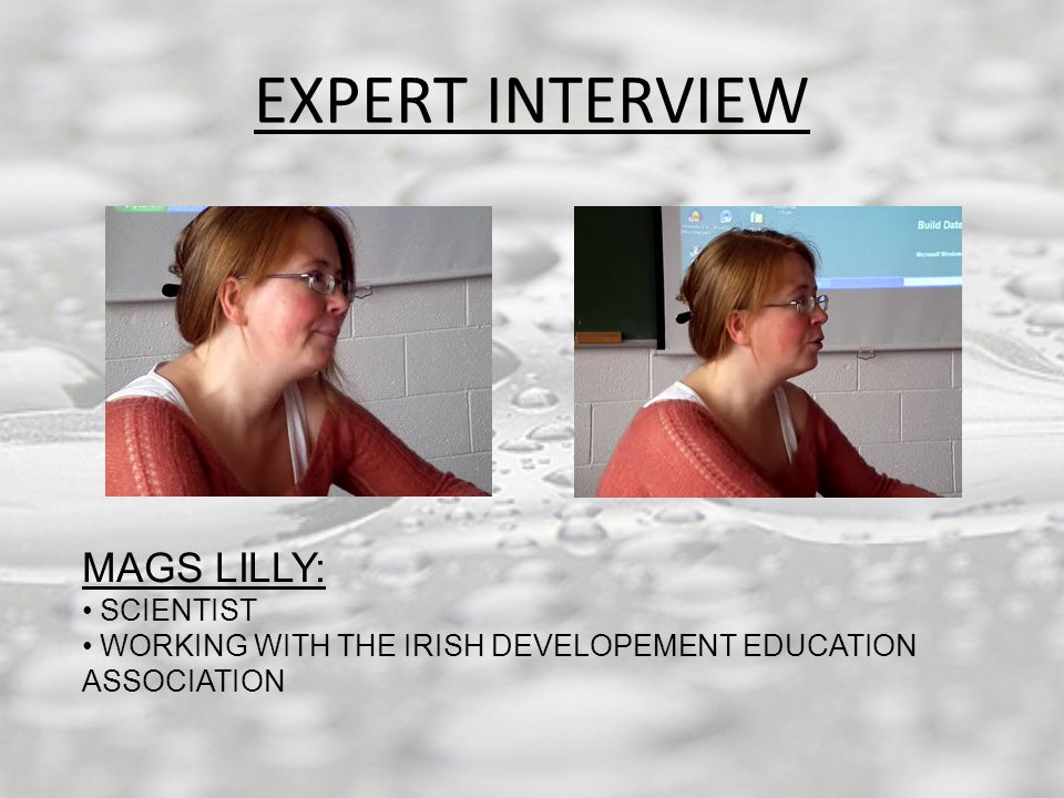 EXPERT INTERVIEW MAGS LILLY: SCIENTIST WORKING WITH THE IRISH DEVELOPEMENT EDUCATION ASSOCIATION