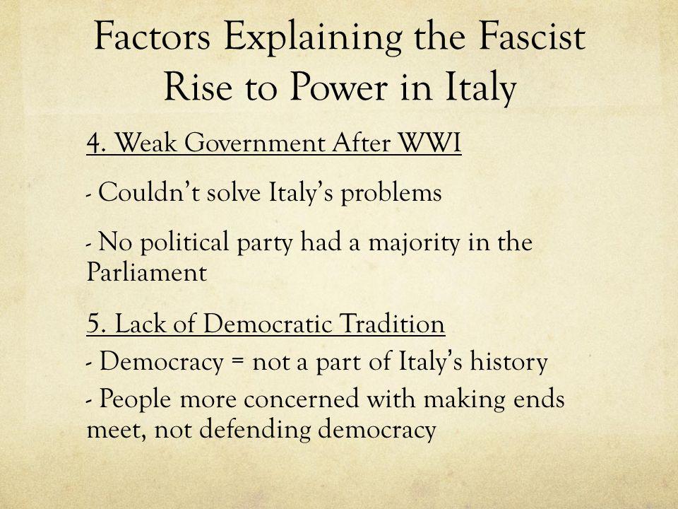 Factors Explaining the Nazi Rise to Power 1.