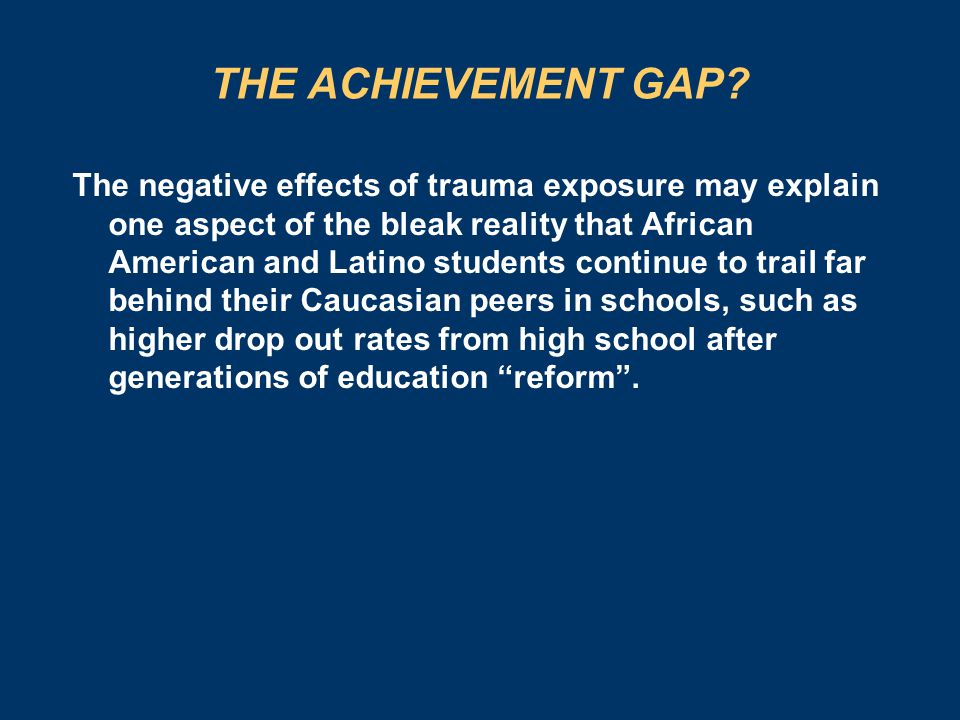THE ACHIEVEMENT GAP.
