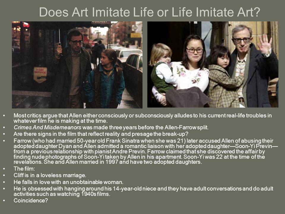 Does Art Imitate Life or Life Imitate Art.