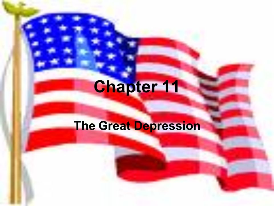Chapter 11 The Great Depression