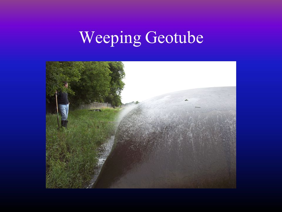 Weeping Geotube