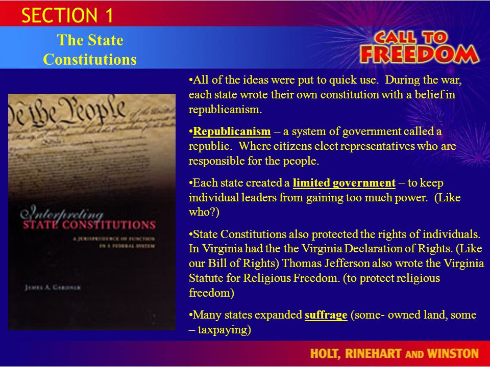 SECTION 1 The State Constitutions All of the ideas were put to quick use.