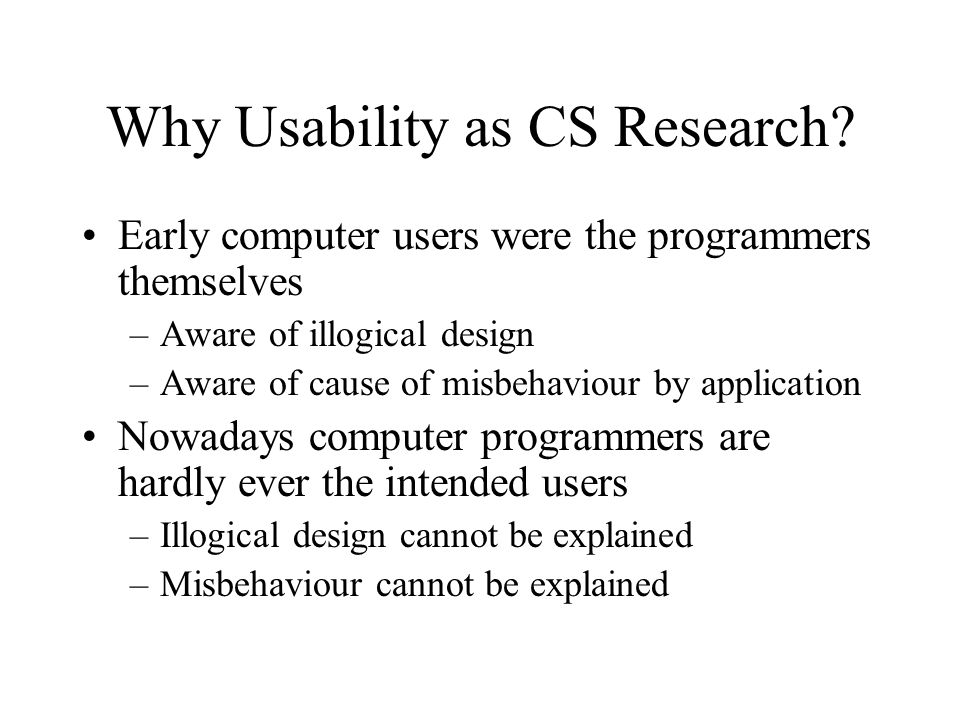 Why Usability as CS Research.