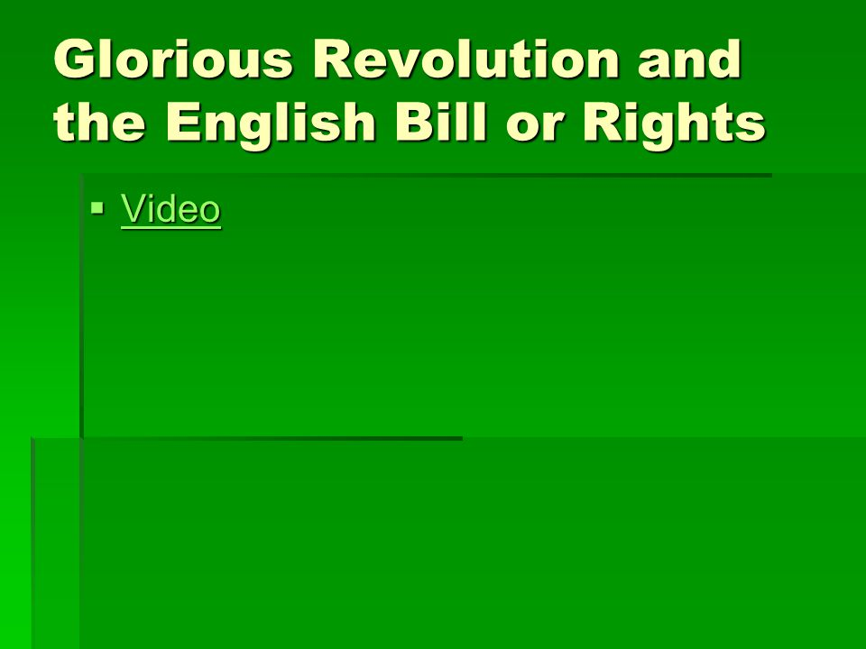 English Bill of Rights (1689)  Ratified revolution of 1688  Ensures that Parliament will now and forever be superior to the monarchy  King had to call parliament reguarly  Parliament controlled spending  King couldn't interfere with Parliament or dissolve it  No Catholic could sit on the throne  Trial by Jury  No excessive fines or cruel and unusual punishment  Habeas corpus- couldn't throw someone in jail without charging them with a specific crime