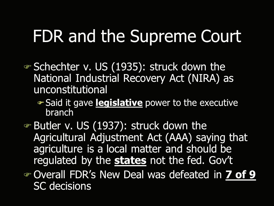 FDR and the Supreme Court F Schechter v.