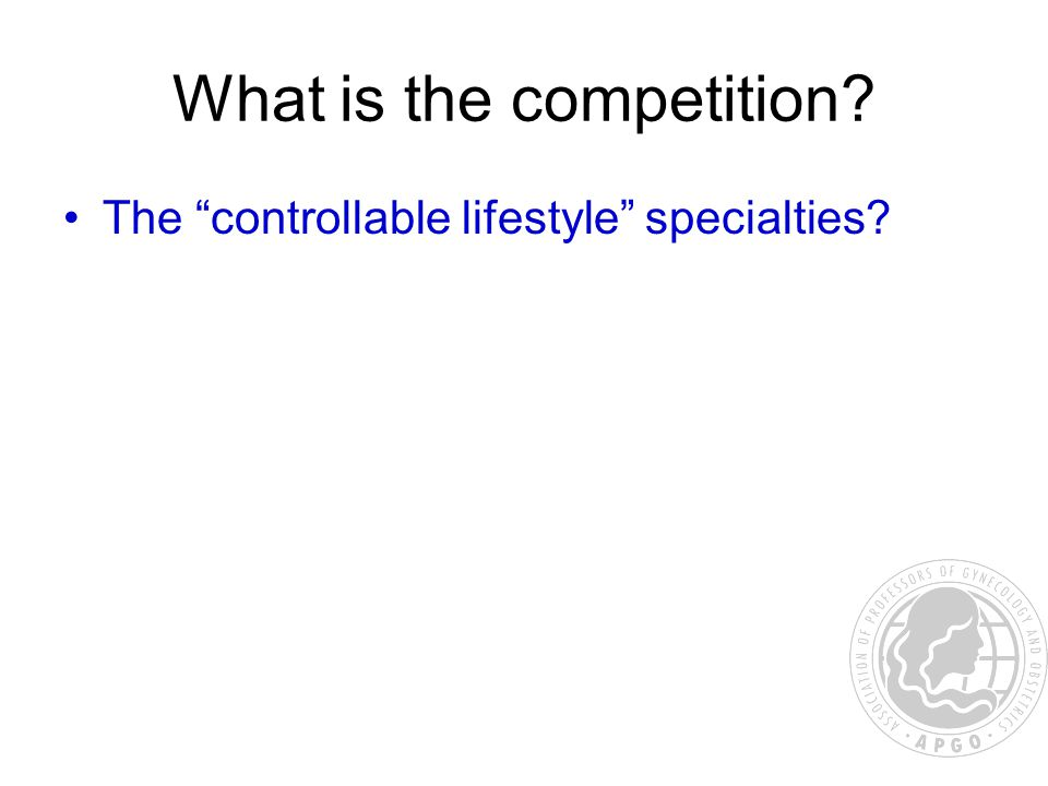What is the competition The controllable lifestyle specialties
