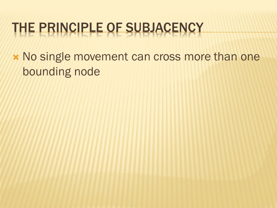  No single movement can cross more than one bounding node
