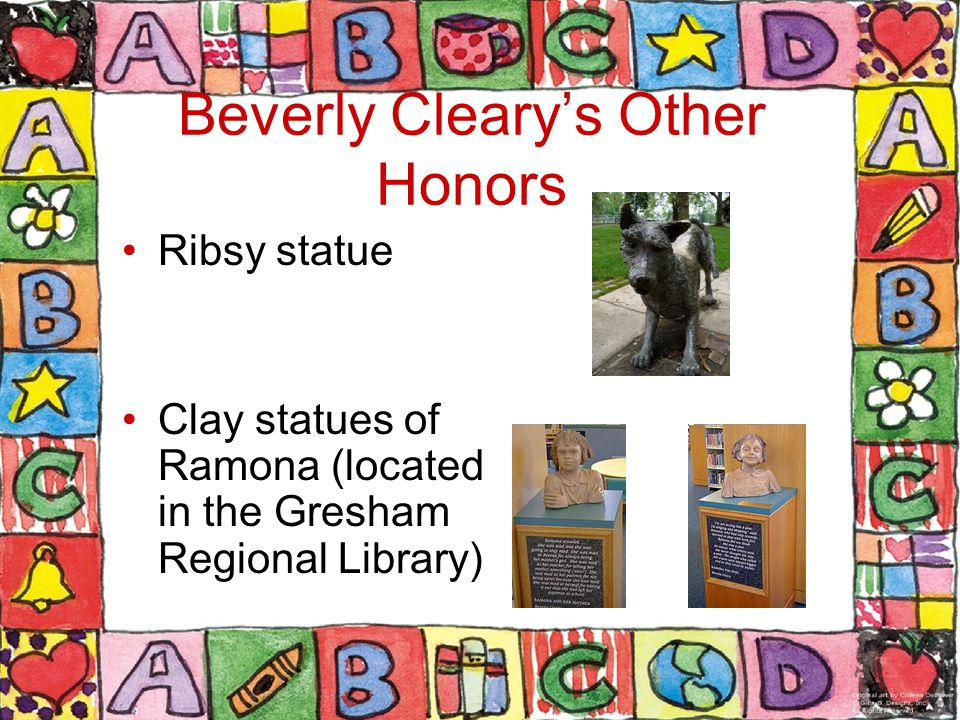 Beverly Cleary's Other Honors Ribsy statue Clay statues of Ramona (located in the Gresham Regional Library)