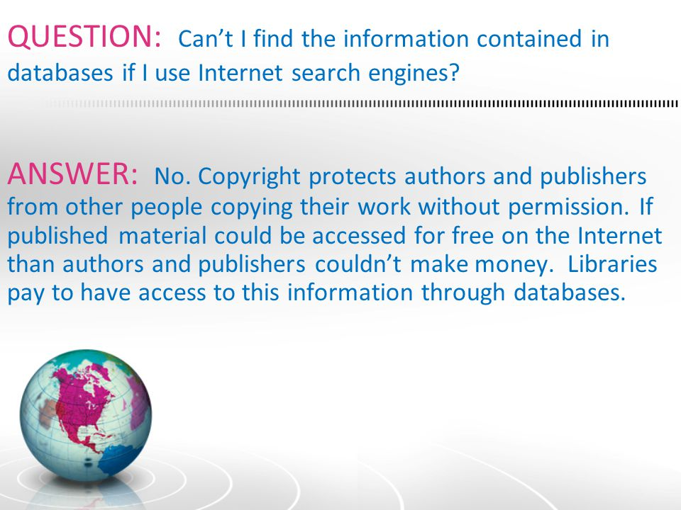 QUESTION: So which is best, the Internet or databases.