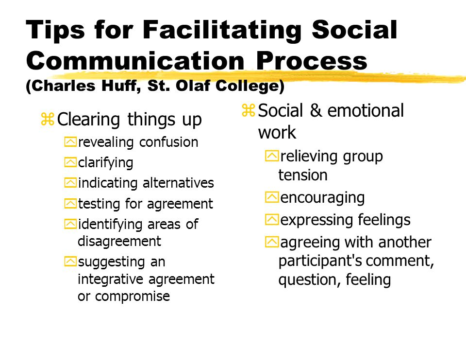Tips for Facilitating Social Communication Process (Charles Huff, St.