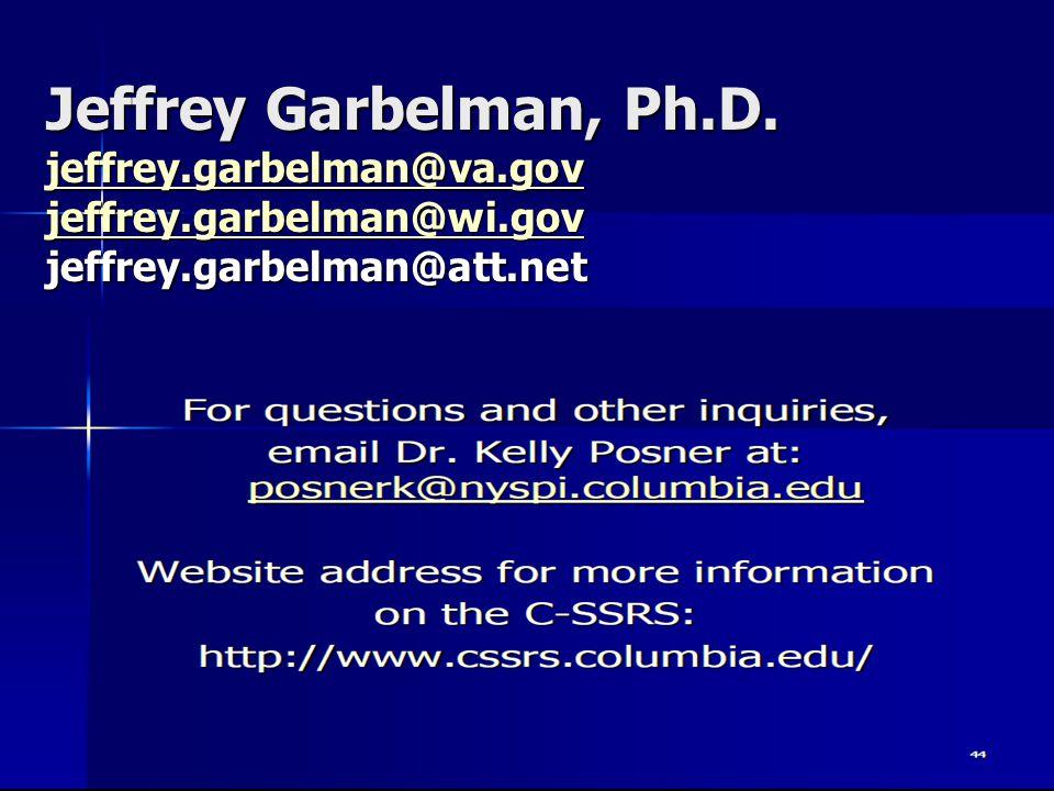 Jeffrey Garbelman, Ph.D. jeffrey.garbelman@va.gov jeffrey.garbelman@wi.gov jeffrey.garbelman@att.net jeffrey.garbelman@va.gov jeffrey.garbelman@wi.gov