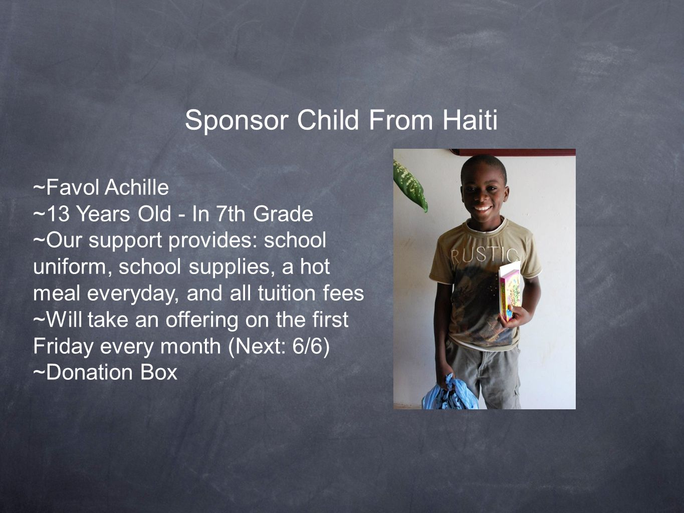 Sponsor Child From Haiti ~Favol Achille ~13 Years Old - In 7th Grade ~Our support provides: school uniform, school supplies, a hot meal everyday, and