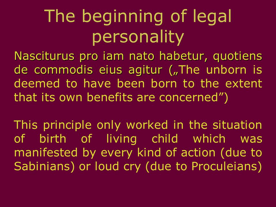 The end of legal personality This situation was an effect of various reasons: - death - enslavment - captivity of roman soldier during war campaign (see: ius postlimi and fictio legis Corneliae)