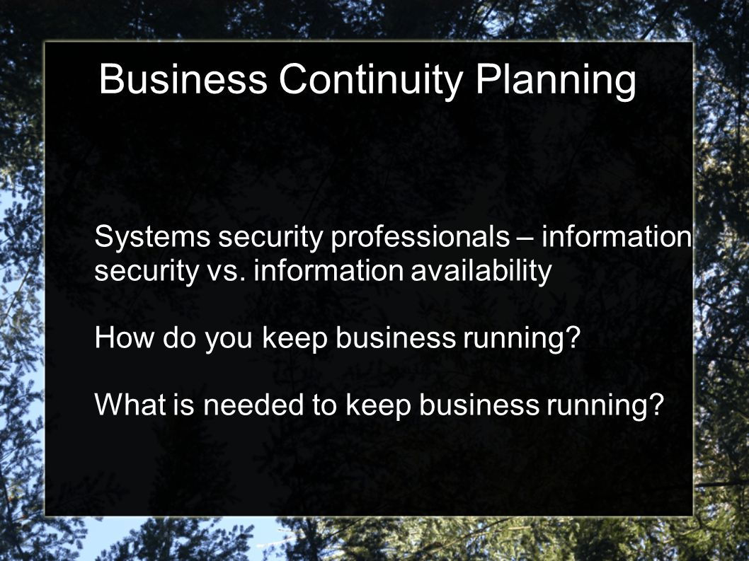 Business Continuity Planning Who do I depend on.Who depends on me.