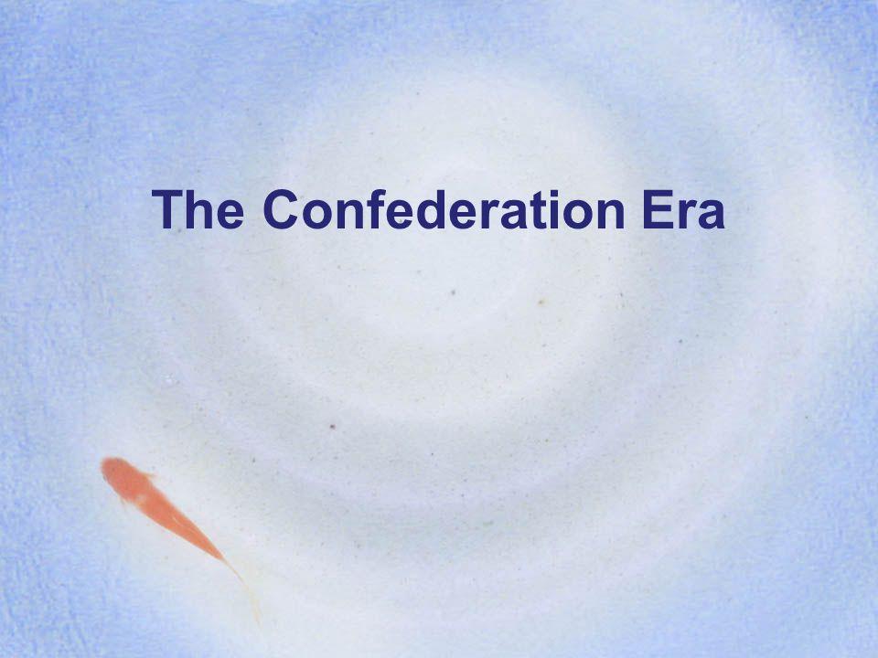 The Confederation Era