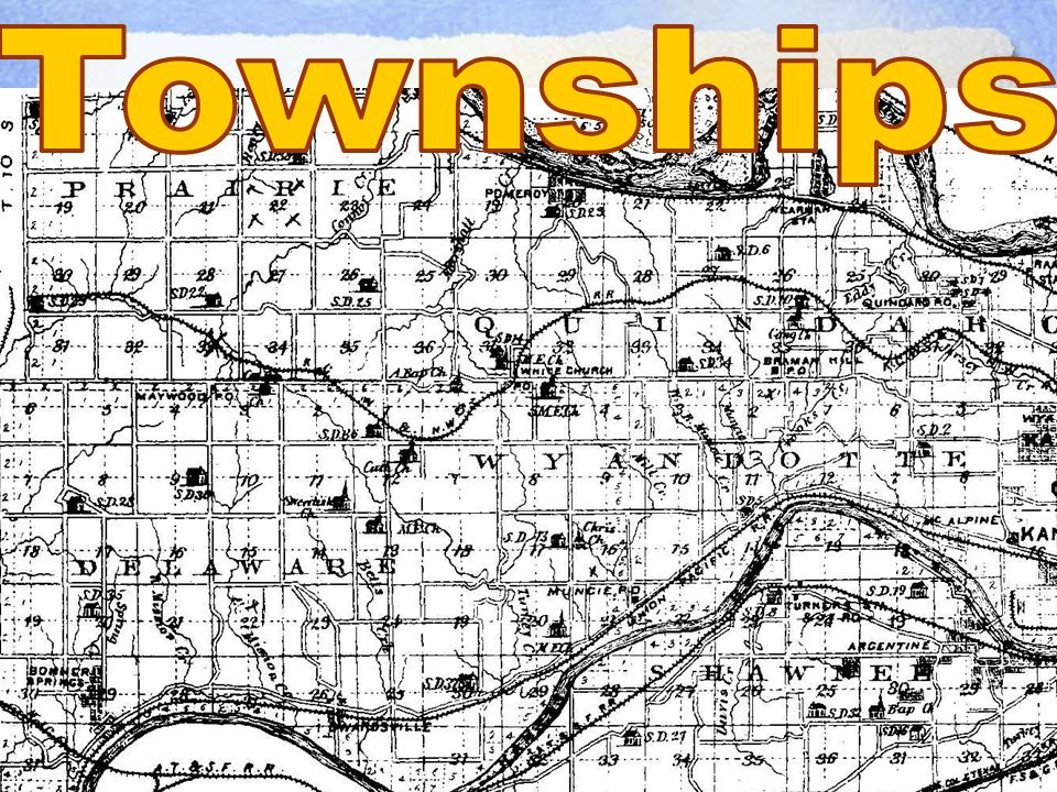 THE NORTHWEST ORDINANCE 1.Township – the largest division of land. It is thirty-six square miles.