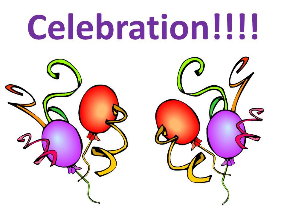 Celebration!!!!
