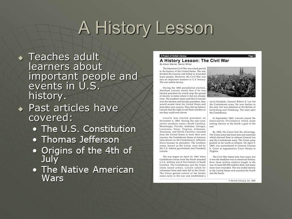 A History Lesson  Teaches adult learners about important people and events in U.S.