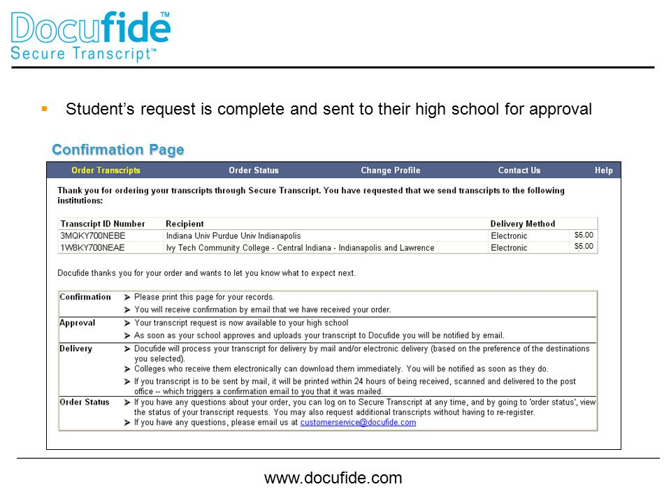 www.docufide.com  Student's request is complete and sent to their high school for approval Confirmation Page $5.00