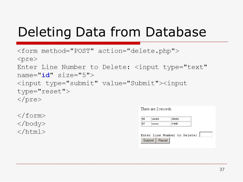 37 Deleting Data from Database Enter Line Number to Delete: