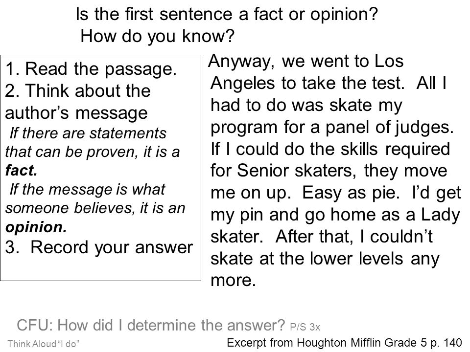 """Think Aloud """"I do"""" CFU: How did I determine the answer? P/S 3x Anyway, we went to Los Angeles to take the test. All I had to do was skate my program f"""