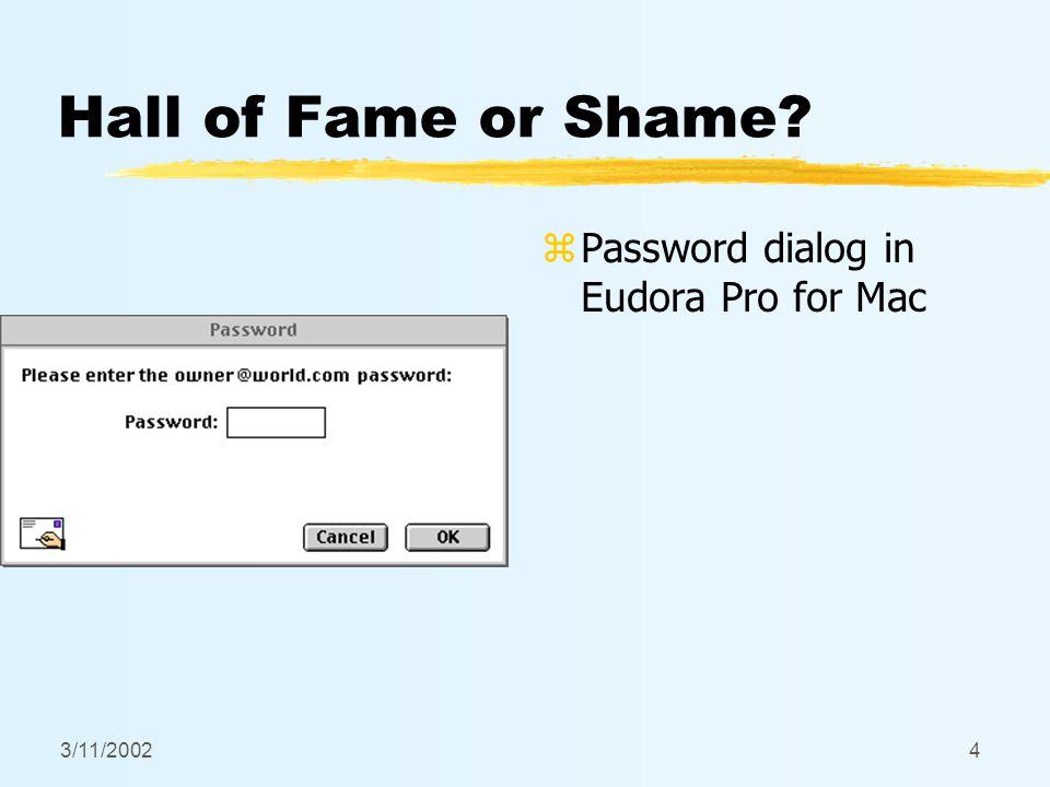 3/11/20024 Hall of Fame or Shame z Password dialog in Eudora Pro for Mac