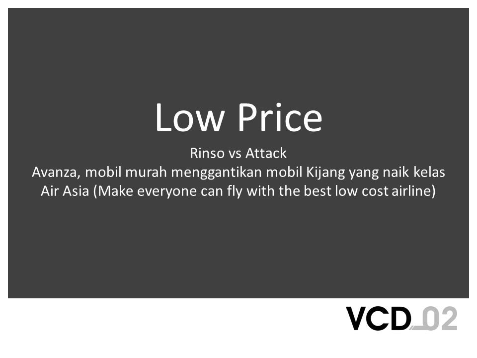Low Price Rinso vs Attack Avanza, mobil murah menggantikan mobil Kijang yang naik kelas Air Asia (Make everyone can fly with the best low cost airline