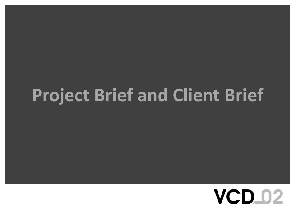 Project Brief and Client Brief