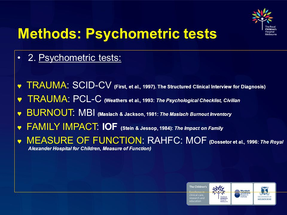 Methods: Psychometric tests 2. Psychometric tests: ♥ TRAUMA: SCID-CV (First, et al., 1997).