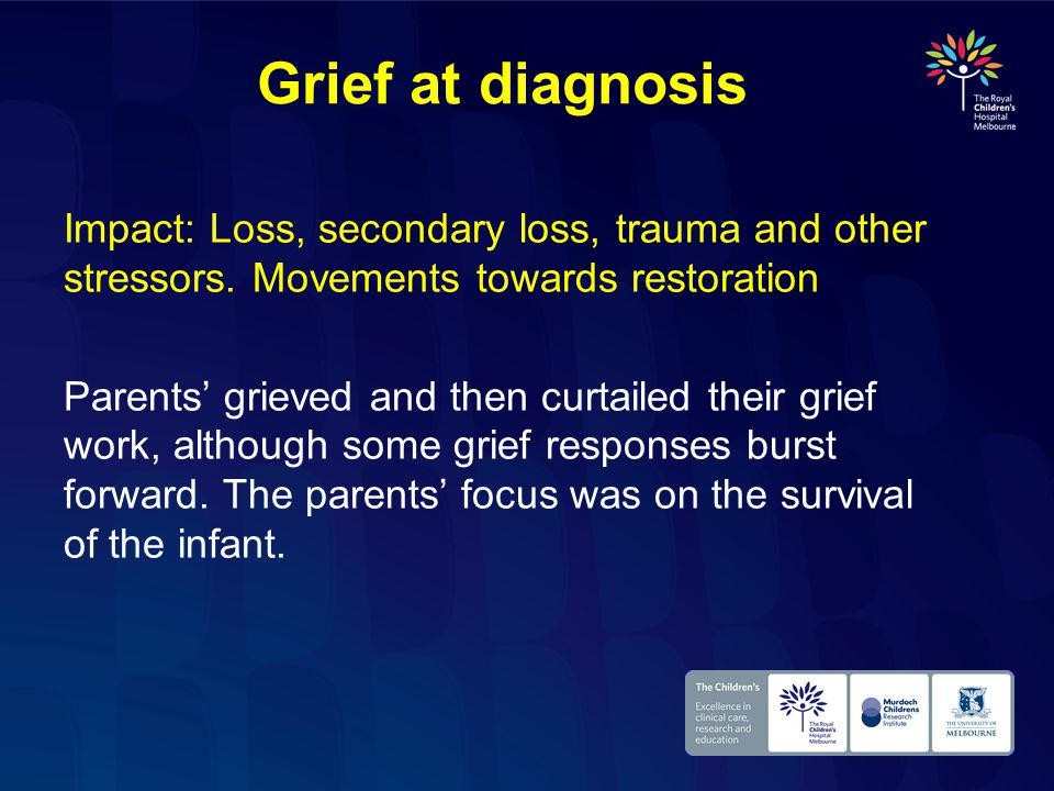 Loss intersected with stress ♥ Stressors: child's health, family stressors ♥Traumatic stress It was too hard.