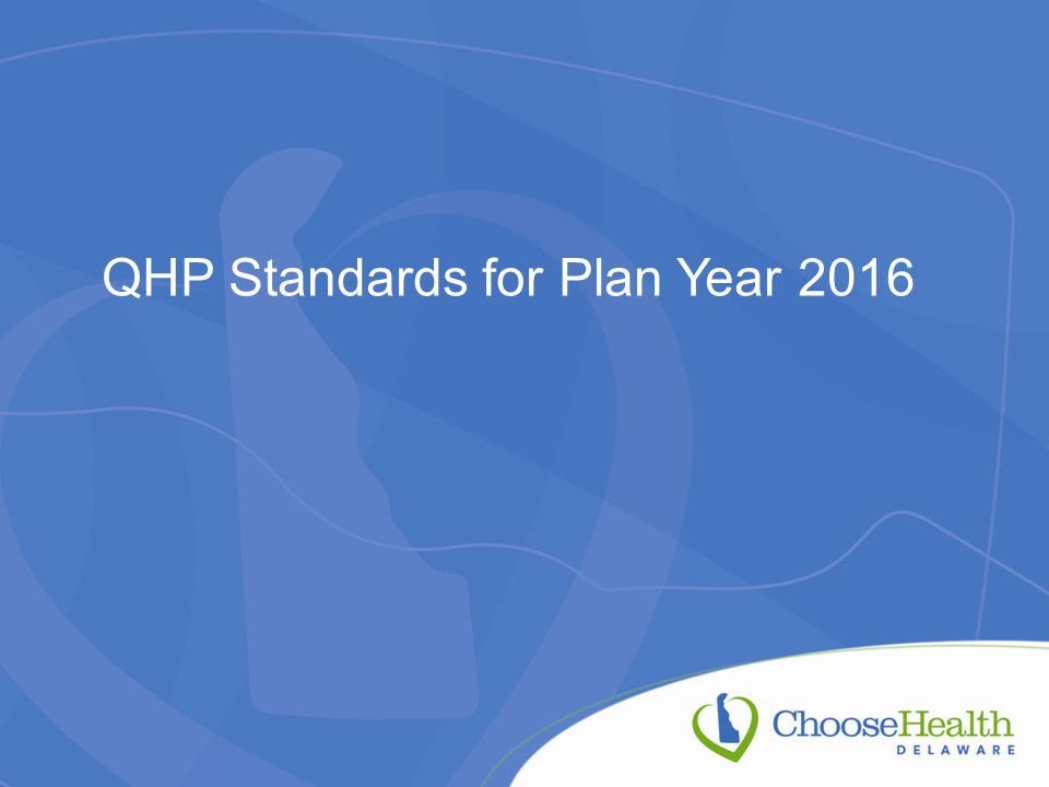 QHP Standards for Plan Year 2016