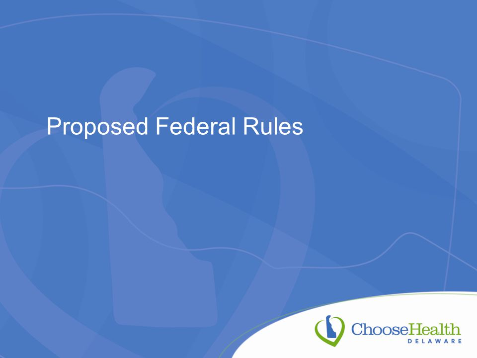 Proposed Federal Rules