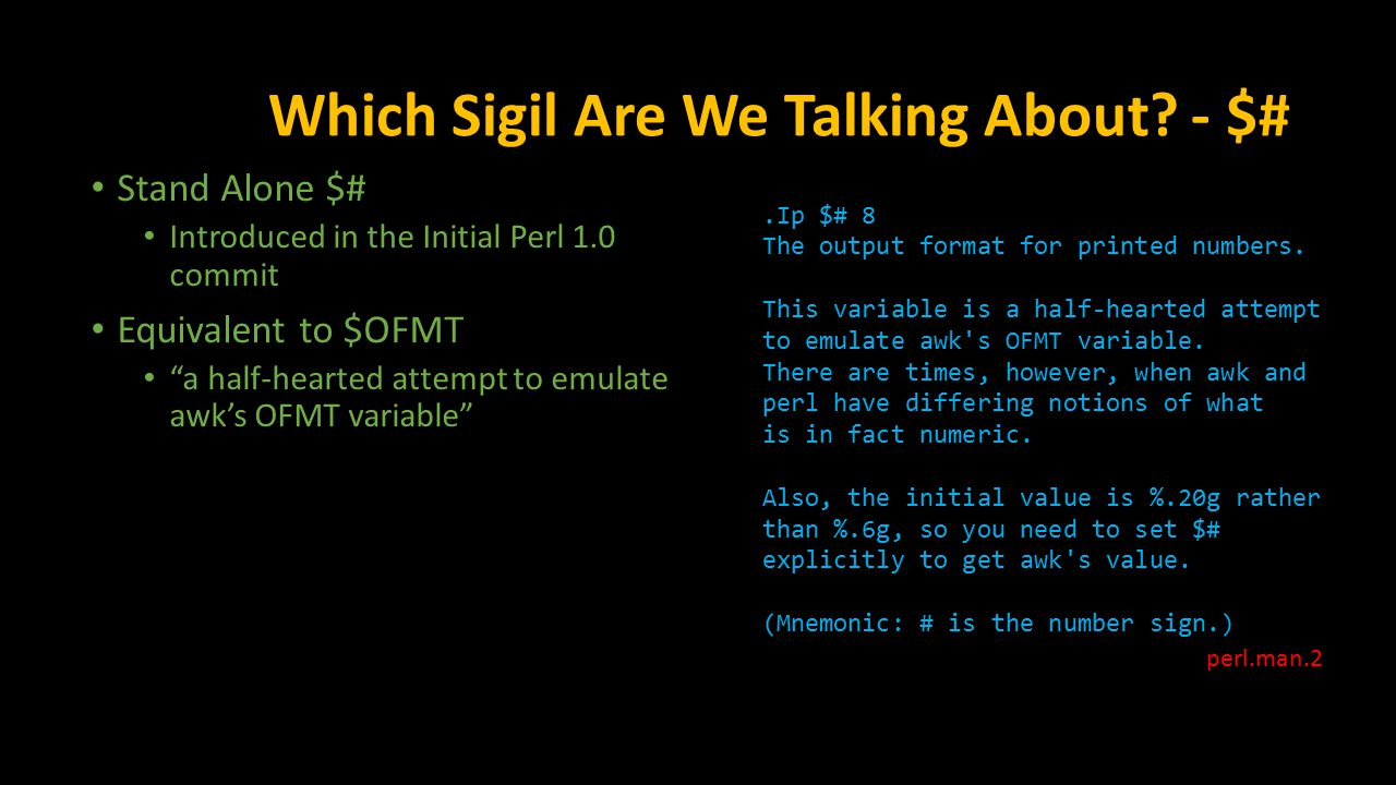 Which Sigil Are We Talking About. - $#.Ip $# 8 The output format for printed numbers.