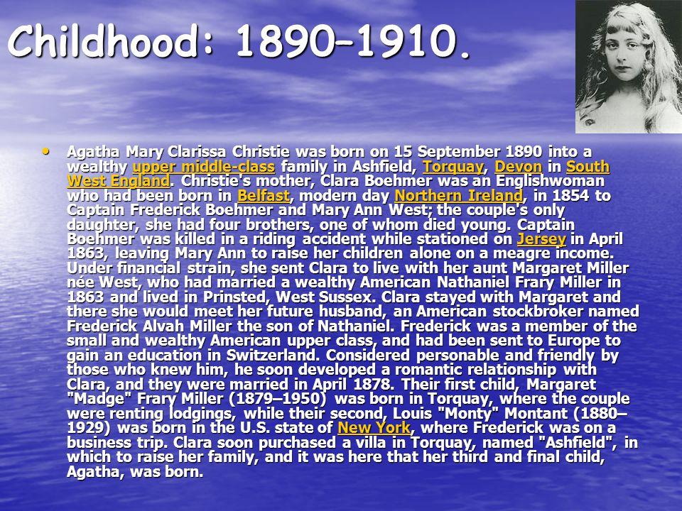 Childhood: 1890–1910.